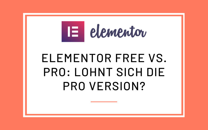 Elementor Free vs. Pro