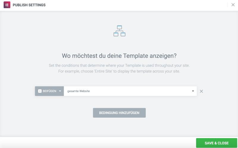 Elementor Theme Builder: Bedingungen einstellen