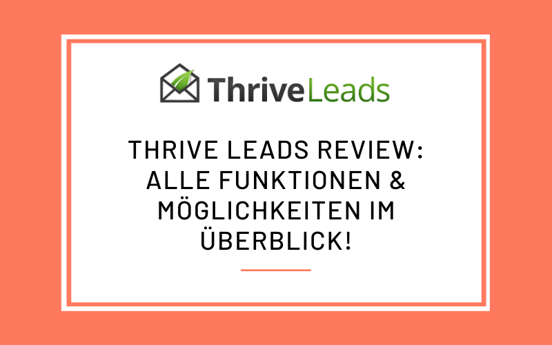 Thrive Leads Review 2020