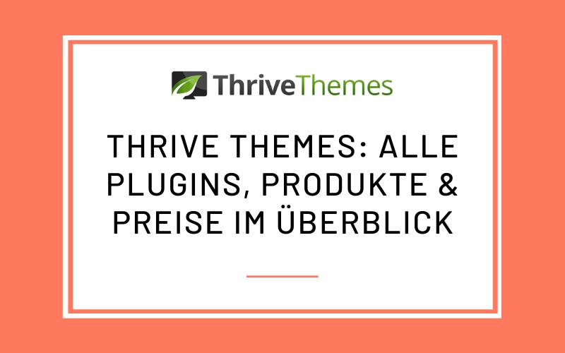 Thrive Themes: Alle Plugins im Überblick