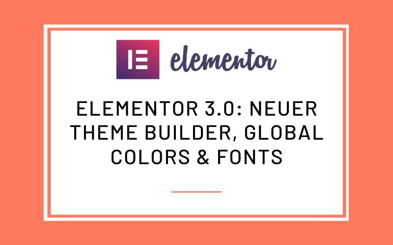 Elementor 3.0 Update