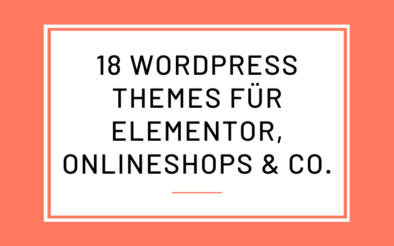 18 WordPress Themes